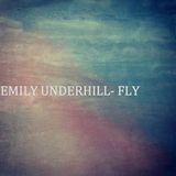 Emily Underhill - Fly