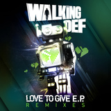 Walking Def - Love To Give - Remixes