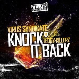 Virus Syndicate - Knock It Back feat. Teddy Killerz (Instrumental)