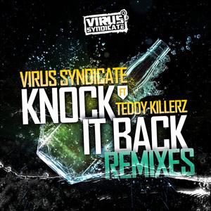 Virus Syndicate - Knock It Back (Teddy Killerz Drop Mix)