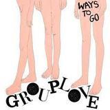 Ways To Go (Grouplove)