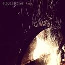 Cloud Seeding - RaVe (feat. Kris English)