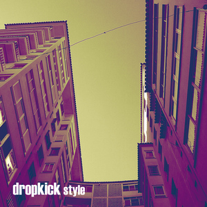 Dropkick - I Me My Mine