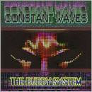 Constant Waves - The Buddy System / I'm Korben Dallas