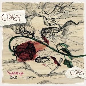 Madisyn Elise - Crazy, Crazy [Instrumental]