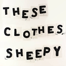 Sheepy - These Clothes