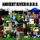 Ancient River - O.D.D.S