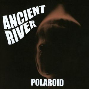Ancient River - FUGATIVE