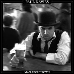 Paul Davies - Man About Town