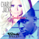 Charlie Jacks - Speakerphone+ ft. Jermanine Riley