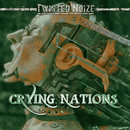 Twisted Noize - The Square - Crying Nations