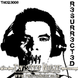 Twisted Noize - D.T.A - Resurrected