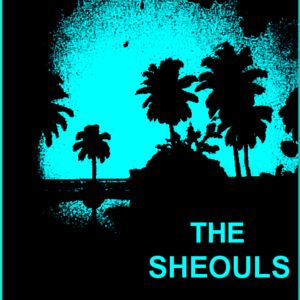 The Sheouls - The Sockless And Reckless Tea Drinking Tiger
