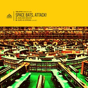 Space Bats, Attack!  - Sure As Spring (La Luz Cover)