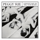 Peggy Sue - Longest Day Of The Year Blues