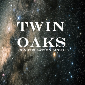 Twin Oaks - Constellation Lines