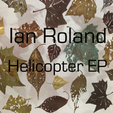 Ian Roland & The Subtown Set - Helicopter EP