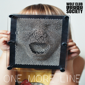 Wolf Club Lunar Society - ONE MORE LINE