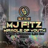MJ Fitz  - Miracle Of Youth EP [Sidetrak Records]