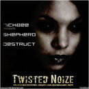 Twisted Noize - Nickbee Presents