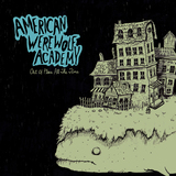 American Werewolf Academy - Out Of Place All The Time