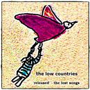 The Low Countries - Released - The Lost Songs