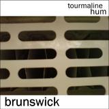 tourmaline hum - Brunswick