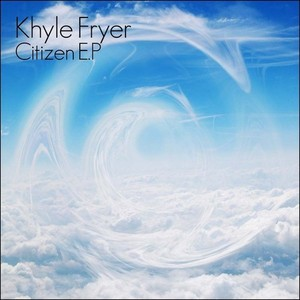 Khyle Fryer - My Peers Think Otherwise