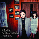 Paper Aeroplanes - The Circus - EP