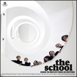 The School - It's Not The Same