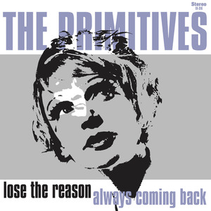 The Primitives - Always Coming Back