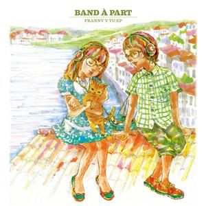 Band À Part - Cascabel Y Yo