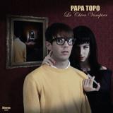 Papa Topo - La Chica Vampira