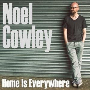 Noel Cowley - Wherever I Go