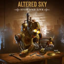 Altered Sky - Stop And Live