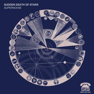 Sudden Death Of Stars - The Sudden Death of Stars 'Supernovae'