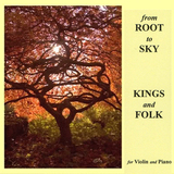 Kings and Folk - from Root to Sky