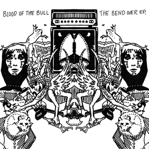 Blood Of The Bull - Bend Over by Blood Of The Bull