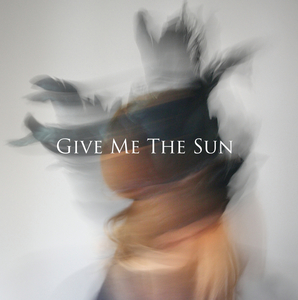 Give Me The Sun - Minnewater