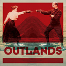 Outlands - 'Love is as Cold as Death'