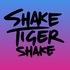 Shake Tiger Shake - Break These Chains (Machine Makes Noise remix)