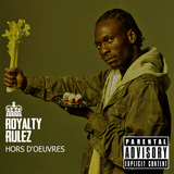 Hors d'oeuvres Radio Edit  (Royalty Rulez)