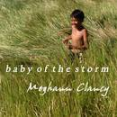 Meghann Clancy - Baby of the Storm