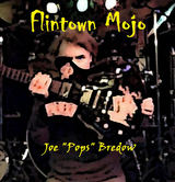 Joe Pops Bredow - Flintown Mojo