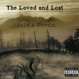 Into a Dream (The Loved and Lost)