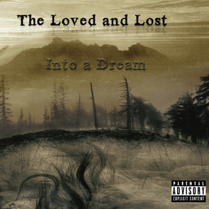 The Loved and Lost - Light Me Up