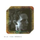 Thom Brookes - Milk
