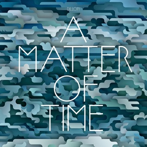 Dillon - Dillon 'A Matter Of Time'