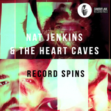 Record Spins / Blue Morning (Double A-side) (Nat Jenkins & The Heart Caves)