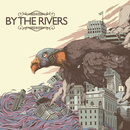 By The Rivers - By The Rivers